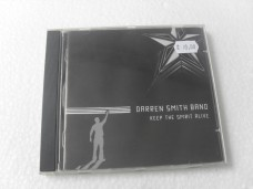 DARREN SMITH BAND - KEEP THE SPIRIT ALIVE (CD)