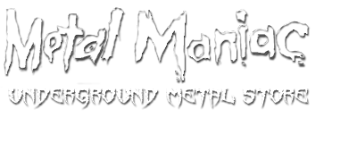 Metal Maniac - Underground Metal Store